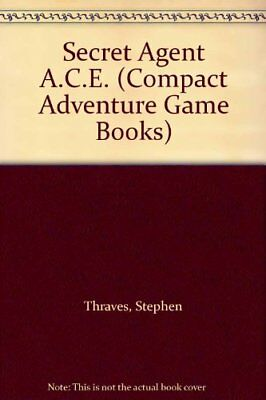 Secret Agent A.C.E. (Compact Adventure ..., Thraves, Stephen Mixed media product