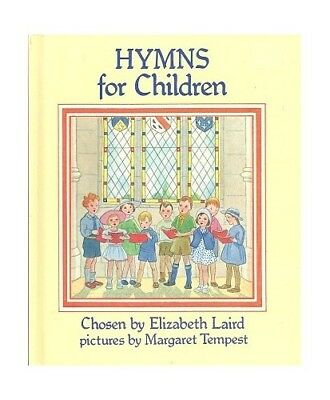 Hymns for Children Hardback Book The Cheap Fast Free Post