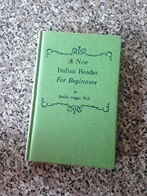 A New Italian Reader for Beginners, Goggio, Emilio Hardback Book The Cheap Fast