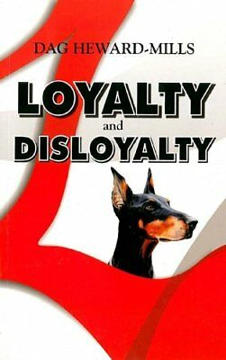 Loyalty and Disloyalty (Extreme Devotion), Heward-mills, Dag Book The Cheap Fast