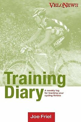 Velonews Training Diary: A Weekly Log for Tracking Your Cycl..., Friel, Joe Book