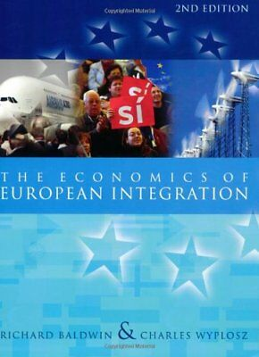 The Economics of European Integration by Wyplosz, Charles Paperback Book The