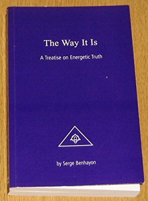 THE WAY IT IS - A TREATISE ON ENERGETIC TRUTH, Benhayon, Serge Book The Cheap