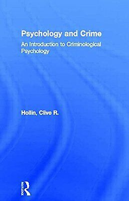 Psychology and Crime: An Introduction to Criminol..., Hollin, Clive R. Paperback