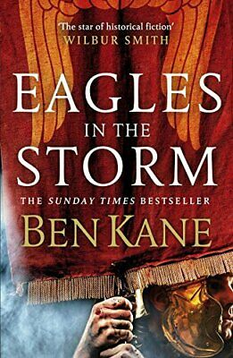 Eagles in the Storm (Eagles of Rome) by Kane, Ben Book The Cheap Fast Free Post