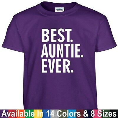 f7d93783 Best AUNTIE Ever Funny Mothers Day Birthday Christmas Mom Aunt Gift Tee T  Shirt