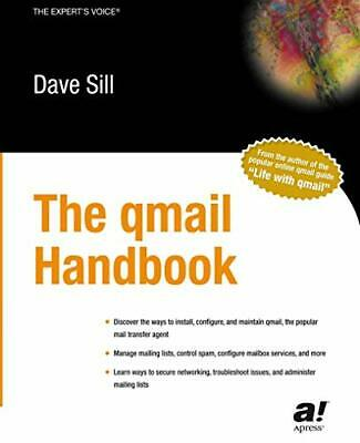 The qmail Handbook by Sill, Dave Paperback Book The Cheap Fast Free Post