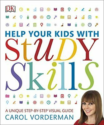 Help Your Kids With Study Skills: A Unique Step-by-Step V... by Vorderman, Carol