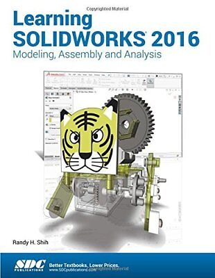 Learning Solidworks 2016 by Randy Shih New Paperback Book