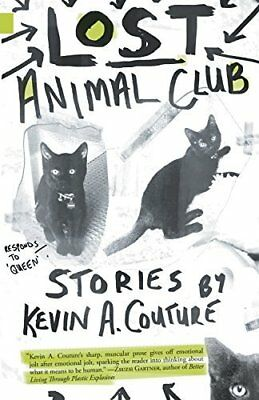 Lost Animal Club by Kevin A. Couture New Paperback Book