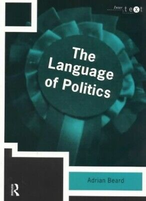 The Language of Politics (Intertext) by Beard, Adrian Paperback Book The Cheap