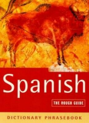 The Rough Guide to Spanish (A Dictionary Phrasebook) by Lexus Paperback Book The