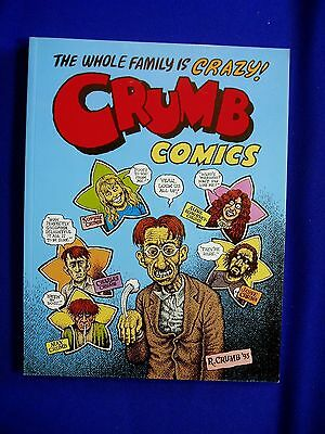 The Whole Family is Crazy! Crumb Comics. Undergrounds paperback.  VFN.
