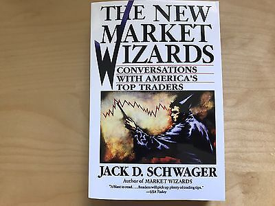 The New Market Wizards: Conversations with America's Top Traders by...