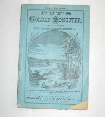 Put's Golden Songster 1858 Gold Miners Mine Localities and Song Book