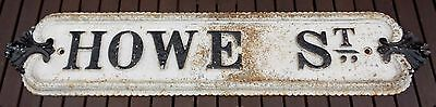 Victorian Cast Iron Street Sign 'howe St.' Afc Bournemouth?