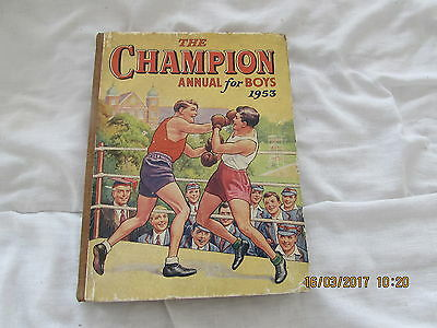 THE CHAMPION  ANNUAL for BOYS   1953 GOOD  CONDITION FOR AGE