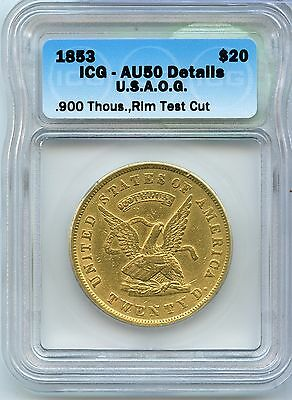 1853 $20 California Gold US Assay Office 900 ICG AU 50 Details Certified - JX162
