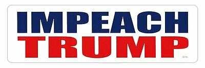 Bumper Sticker - Impeach Trump - Anti Donald Trump Decal