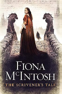 The Scrivener's Tale by Fiona McIntosh
