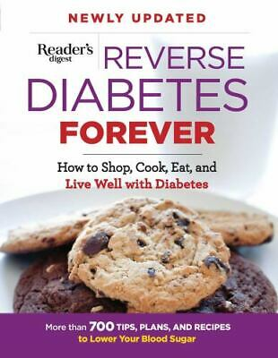 Reverse Diabetes Forever Newly Updated : The Ultimate Guide to Controlling...