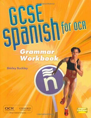 GCSE Spanish for OCR Grammar Workbook by Buckley, Shirley Paperback Book The