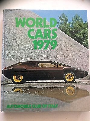 World Cars 1979   Automobile Club Of Italy (HB 1979) 1st English Edition, GC