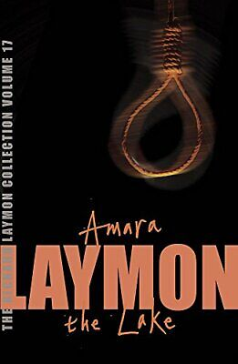 The Richard Laymon Collection Volume 17: Amara &... by Laymon, Richard Paperback