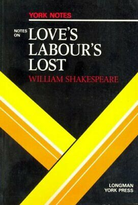 Notes on Shakespeare's Love's Labour's Lost (York Notes) Paperback Book The