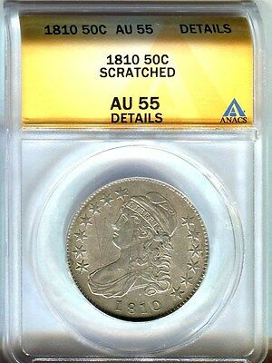 1810 CAPPED BUST HALF DOLLAR ANACS AU55 DETAILS scratched