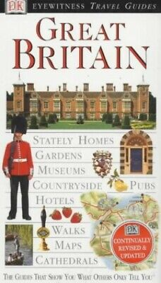 Great Britain (DK Eyewitness Travel Guide) by Leapman, Michael Hardback Book The