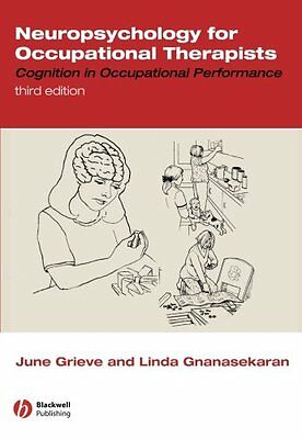Neuropsychology for Occupational Therapists: Cognitio..., Grieve, June Paperback