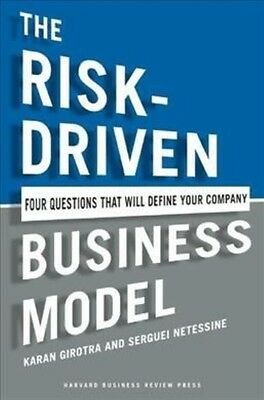 The Risk-Driven Business Model: Four Questions That Will Define Your Company by