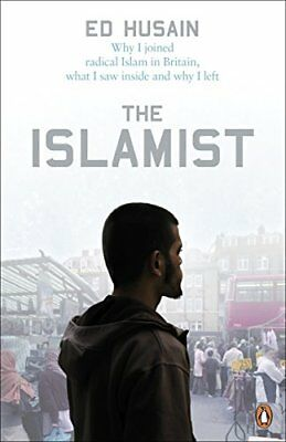 The Islamist: Why I joined radical Islam in Britain, ... by Husain, Ed Paperback
