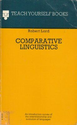 Comparative Linguistics (Teach Yourself) by Lord, Robert Paperback Book The