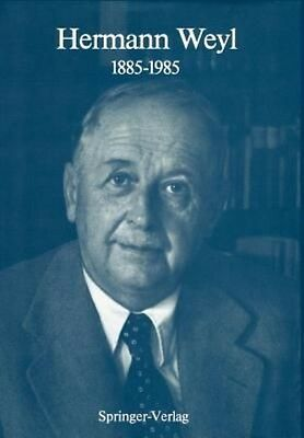 Hermann Weyl: 1885-1985: Centenary Lectures by Hardcover Book (English)