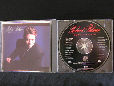 Robert Palmer. Don't Explain. Compact Disc. 1990. Made In Holland.