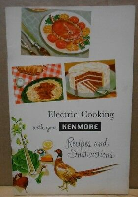 Vintage 1957 Sears Kenmore Electric Cooking Recipes and Instructions Cookbook
