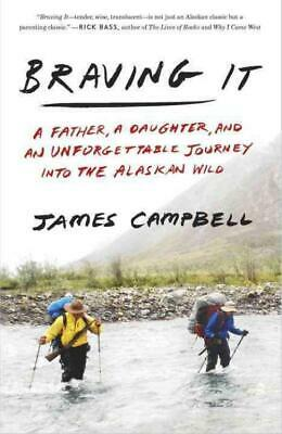 Braving It - Campbell, James - New Paperback Book