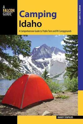 A Falcon Guide Camping Idaho - Stapilus, Randy - New Paperback