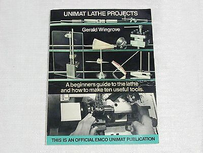 Emco Unimat 3 Lathe Projects Book, By Gerald Wingrove, Unimat Catalog #150070