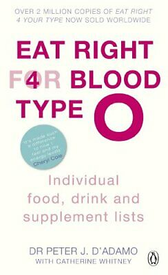Eat Right for Blood Type O: Maximise your heal... by D'Adamo, Peter J. Paperback