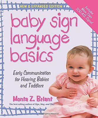 Baby Sign Language Basics: Early Communication for Hearing B..., Briant, Monta Z