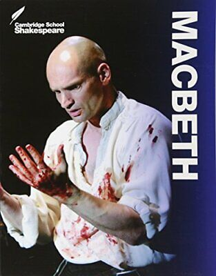 Macbeth (Cambridge School Shakespeare) by William Shakespeare , Edited by Linzy