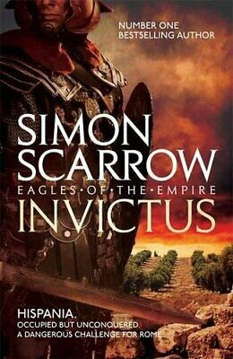 Invictus (Eagles of the Empire 15) by Scarrow, Simon Book The Cheap Fast Free