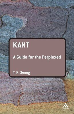 Kant: A Guide for the Perplexed (Guides for the Perpl..., Seung, T. K. Paperback