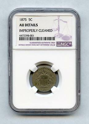 1875 NGC AU Details 5¢ Cent SHIELD Nickel Key Date - Improperly Cleaned - KM# 97