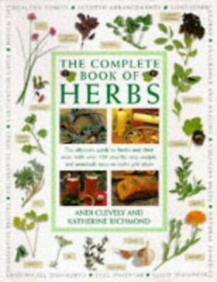 The Complete Book of Herbs: The Ultimate Gui... by Richmond, Katherine Paperback