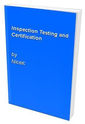 Inspection Testing and Certification by Niceic Paperback Book The Cheap Fast