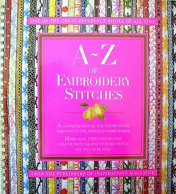 A~Z OF EMBROIDERY STITCHES - more than 1300 photos of every stitch etc - VGC